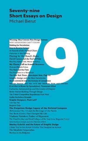 Seventy-Nine Short Essays on Design: Idee de cadou de Michael Bierut
