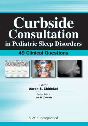 Curbside Consultation in Pediatric Sleep Disorders