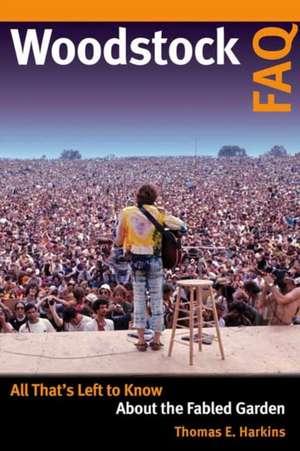 Woodstock FAQ de Thomas E. Harkins