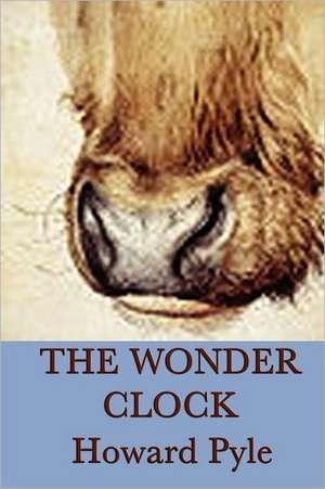 The Wonder Clock de Howard Pyle