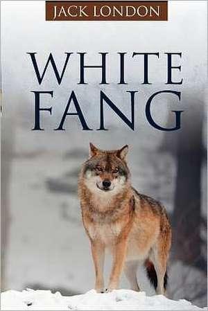 White Fang:  Chicago 1860 de Jack London