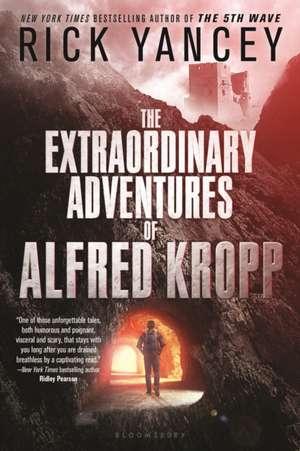 The Extraordinary Adventures of Alfred Kropp de Rick Yancey