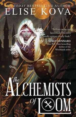 Alchemists of Loom de Elise Kova