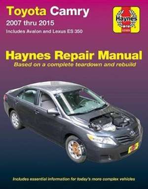 Toyota Camry & Avalon & Lexus Es 350, 2007-2015: Does Not Include Information Specific to Hybrid Models de  Haynes Publishing