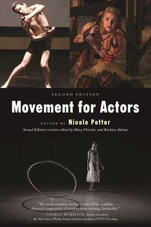 Movement for Actors (Second Edition) de Nicole Potter