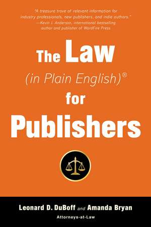 The Law (in Plain English) for Publishers de Leonard D. DuBoff