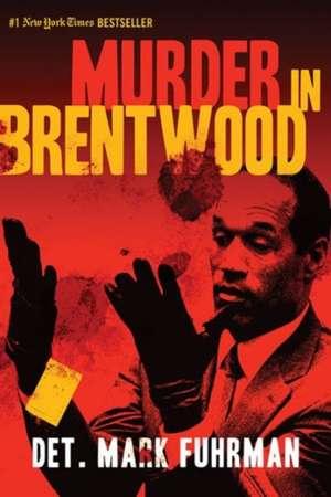 Murder in Brentwood de Mark Fuhrman