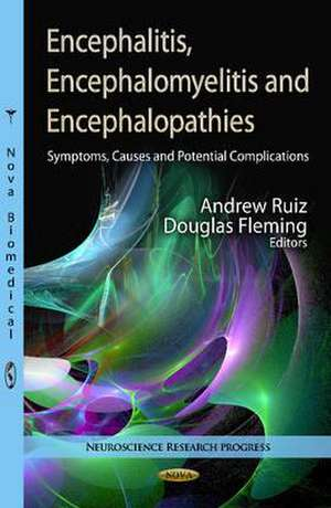 Encephalitis, Encephalomyelitis and Encephalopathies