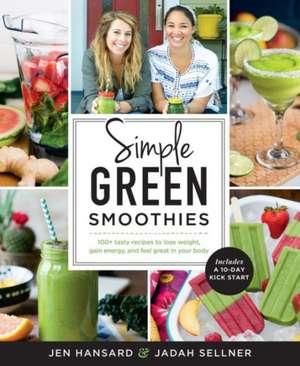 Simple Green Smoothies de Jen Hansard