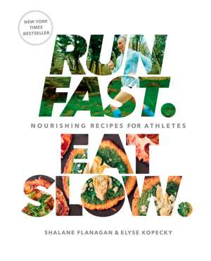Run Fast Eat Slow imagine