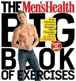 The Men's Health Big Book of Exercises (Revised and Updated) imagine