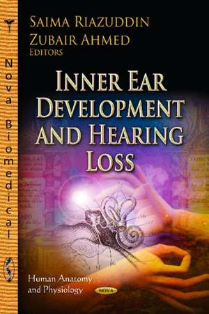 Inner Ear Development & Hearing Loss