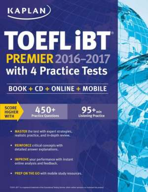 Kaplan TOEFL Ibt Premier with 4 Practice Tests