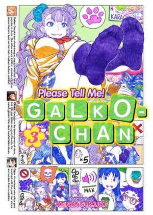 Please Tell Me! Galko-Chan Vol. 3