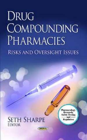 Drug Compounding Pharmacies