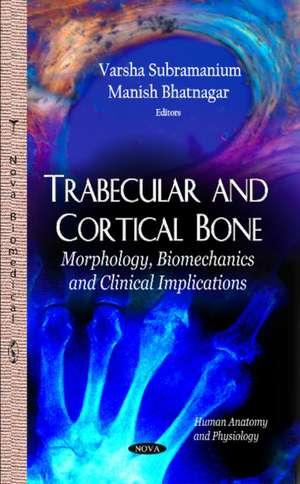 Trabecular & Cortical Bone