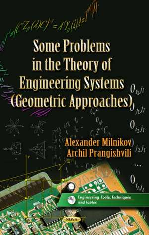 Some Problems in the Theory of Engineering Systems de Alexander Milnikov