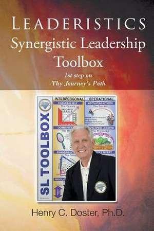 Leaderistics - Leadership for Life de Henry C. Doster