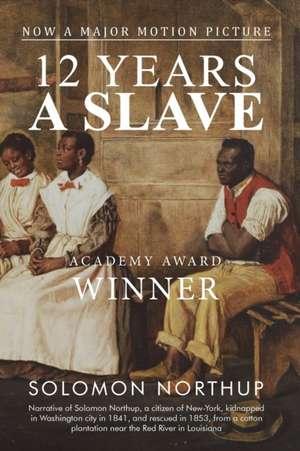12 Years a Slave de Solomon Northup