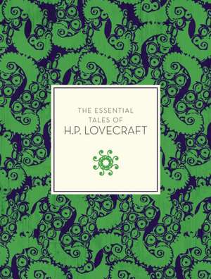 The Essential Tales of H.P. Lovecraft de H. P. Lovecraft