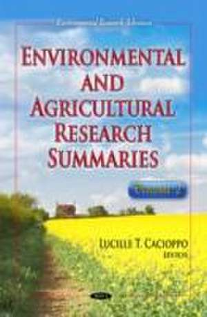 Environmental and Agricultural Research Summaries de Lucille T. Cacioppo