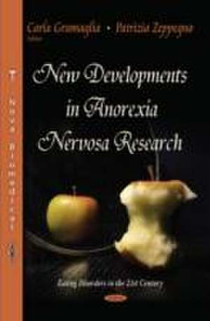 New Developments in Anorexia Nervosa Research