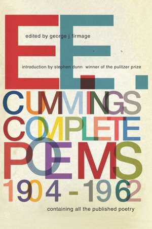 E. E. Cummings – Complete Poems, 1904–1962