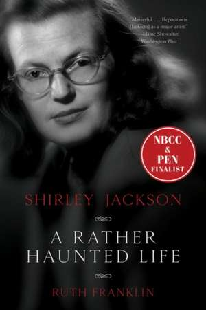 Shirley Jackson – A Rather Haunted Life