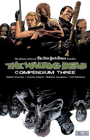 The Walking Dead Compendium Volume 3 de Robert Kirkman