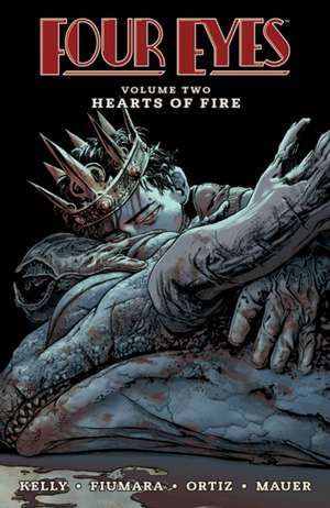 Four Eyes Volume 2: Hearts of Fire