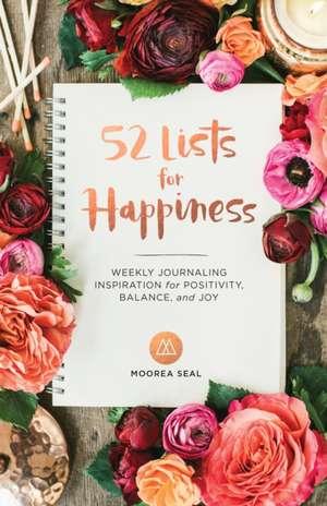 52 Lists for Happiness de Moorea Seal