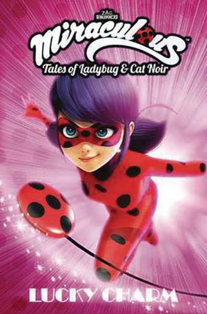 Miraculous: Tales of Lady Bug and Cat Noir: Lucky Charm