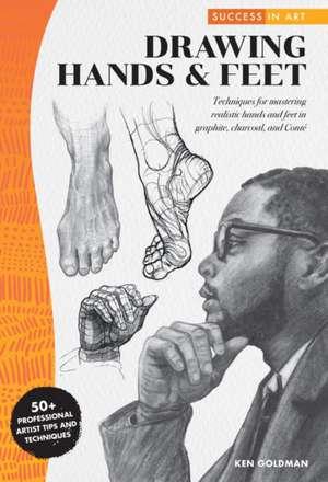Success in Art: Drawing Hands and Feet de Walter Foster Creative Team