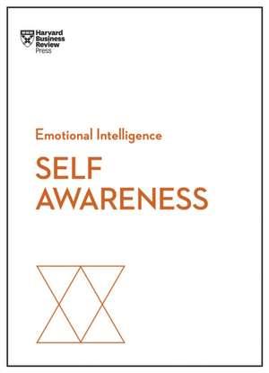 Self-Awareness (HBR Emotional Intelligence Series) de Harvard Business Review