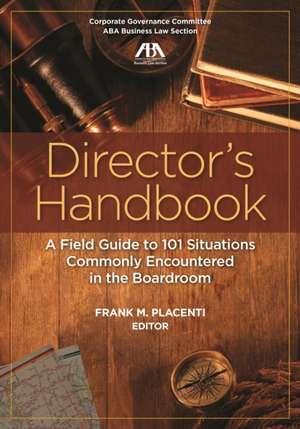 DIRECTORS HANDBOOK FIELD GDE 101 SITUA de Frank M Placenti