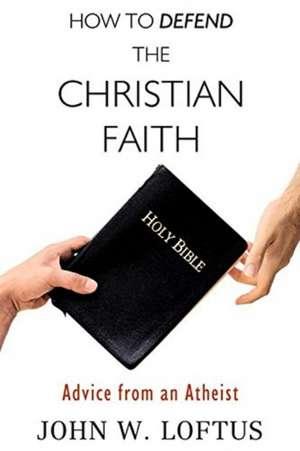 How to Defend the Christian Faith imagine