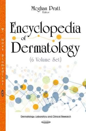 Encyclopedia of Dermatology -- 6 Volume Set