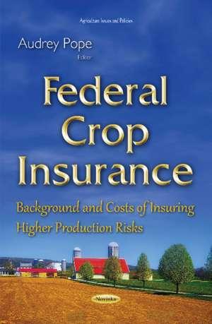 Federal Crop Insurance imagine