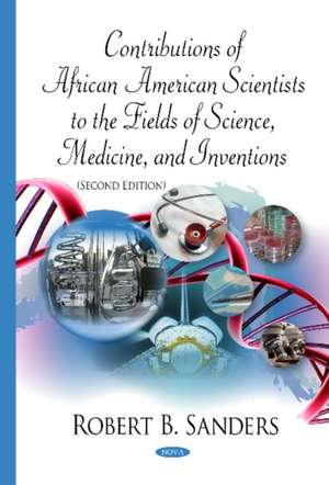 Contributions of African American Scientists to the Fields of Science, Medicine, & Inventions