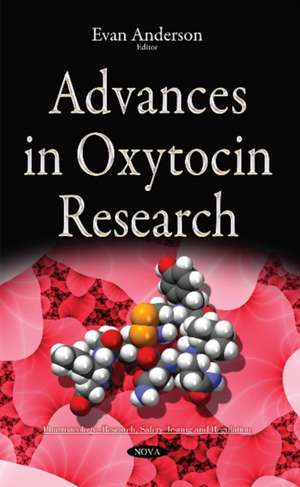 Advances in Oxytocin Research