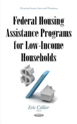 Federal Housing Assistance Programs for Low-Income Households imagine