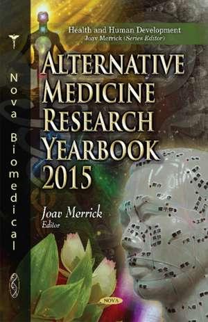 Alternative Medicine Research Yearbook 2015