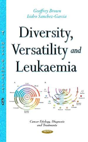 Diversity, Versatility & Leukaemia