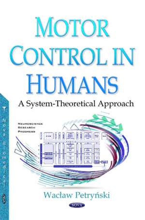 Motor Control in Humans