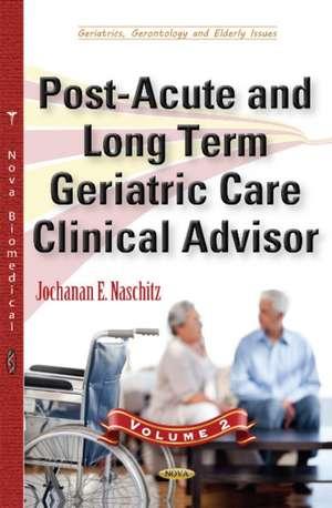 Post-Acute & Long Term Geriatric Care Clinical Advisor