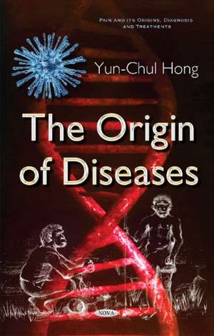 Origin of Diseases