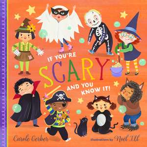 If You're Scary and You Know It! de Carole Gerber