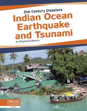 Indian Ocean Earthquake and Tsunami de Stephanie Bearce