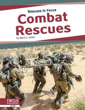 Combat Rescues de Mark L. Lewis