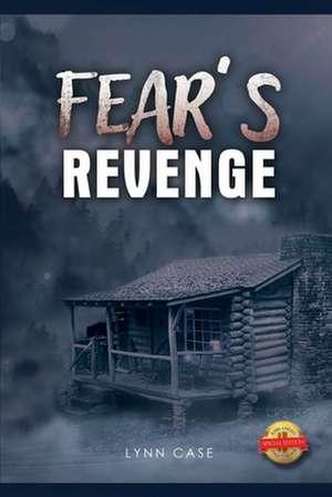 Fear's Revenge de Lynn Case